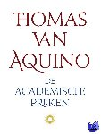 Aquino, Thomas van - De academische preken - POD editie