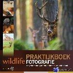 Vermeer, Jan, Luijks, Bob, Stel, Jeroen, Hoof, Paul van, Heuts, Marijn - Praktijkboek Wildlife fotografie