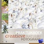 Heuts, Marijn, Luijks, Bob, Raimond, Roeselien, Watering, Johan van de - Praktijkboek creatieve natuurfotografie