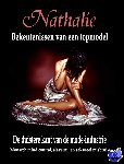 Augustina, Nathalie, De Ruiter, Robin - Nathalie: Bekentenissen van een topmodel - POD editie