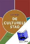 Wijn, Cor - De culturele stad