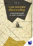 Tramper, Ad - Een Zeeuws slavenschip - POD editie