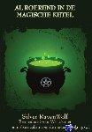 RavenWolf, Silver - Al roerend in de Magische Ketel - POD editie