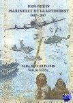 Leebeek, Kees, Hout, Arie van der, Dijk, Anne van, Bakker, Kees - Een eeuw Marineluchtvaartdienst 1917-2017