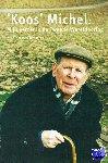 Michel, Henk H. - 'Koos' Michel: Mijn verzet in de Tweede Wereldoorlog