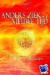 Angel - Anders ziek in de Nieuwe Tijd    Leidraad naar een hoger bewustzijn - POD editie