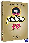 Beijer, Wiel - De wereld van Pinkpop 50