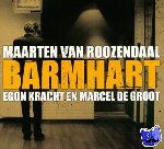 Roozendaal, Maarten van - Barmhart / druk ND
