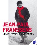 Franssens, Jean-Paul - Jean-Paul Franssens - Leven, werk en vrienden