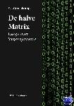 Groeskamp, E.J. - De halve Matrix