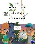 Medema, Jelle, Naber, Saskia - Het grote makkelijke moestuin kinderboek