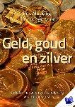 Mecking, Eric, Hogervorst, Elmer - Geld, goud en zilver