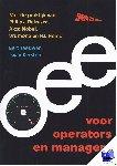 Teeuwen, Bert, Kersten, Twan - OEE voor operators en managers