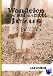 Tverberg, Lois - Wandelen in het stof van rabbi Jezus