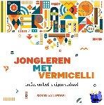 Iersel, Sigrid van - Jongleren met vermicelli