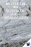 Koole, Ger, Bekker, Rene - Methoden en modellen voor zorglogistiek - POD editie