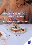 As, Saskia van - Superfood brood