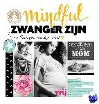Tuinte-Zwanenburg, Yvon, Amsterdam, Anna van - Mindful zwanger zijn