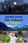 Irvine, Doreen - Van hekserij tot Christus