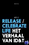 Veen, Gert van - Release/celebrate life