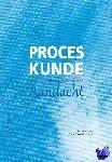Goedhart, Aart, Steen, Barbara van der - Proceskunde: Een pleidooi voor werken met aandacht