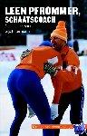Hiltermann, Eelco, Hiltermann, Gijs - Leen Pfrommer, schaatscoach