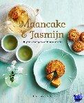 Lam, Maria, Ng, Julie - Maancake & Jasmijn -100 geheime recepten van Chinese moeders