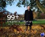 Hateren, Hans van, Kleefstra, Nano, Seignette, Irene - 99+ Een geheim... of geluk?