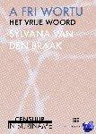 Braak, Sylvana van den - A Fri Wortu, Het Vrije Woord - POD editie