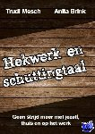 Mesch, Trudi, Brink, Anita - Hekwerk en schuttingtaal