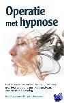 Oostrom, Ina, Borsboom, Mirjam - Operatie met hypnose