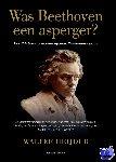 Heijder, Walter - Was Beethoven een asperger?