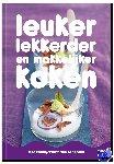 Schnitzler, Saskia - Leuker, lekkerder en makkelijker koken