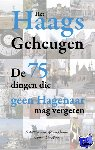 Mahieu, Ineke, Gaalen, Ad van - Het Haags geheugen