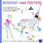 Veeneman-Dietz, Nina, Wigmans-Bremers, Marieke, Schutte-Kerckhoff, Noor - Buskruit met Peuters