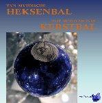 Boel, Ann - Van mythische Heksenbal tot betoverende Kerstbal