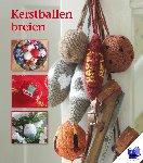 Zijlen, Carice van - Kerstballen breien