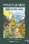 Rossum, Marnix van - Mindfulness:back to the roots