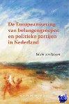 Rooyen, Edwin van - Pallas proefschriften De Europeanisering van belangengroepen en politieke partijen in Nederland - POD editie