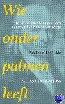 Velde, Paul van der - Wie onder palmen leeft - POD editie