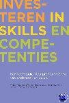 Berge, Wiljan van den, Daas, Remmert, Dijkstra, A.B., Ooms, Tahnee - Investeren in skills en competenties