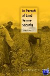Dekker, H. - In Pursuit of Land Tenure Security