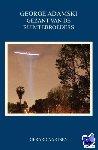 Aartsen, Gerard - George Adamski - Gezant van de Ruimtebroeders - POD editie