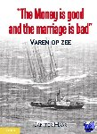 Haar, Jan ter - The money is good and the marriage is bad