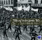 Eijndhoven, J. van - Tilburg in de jaren '80