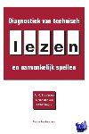 Struiksma, A.J.C., Leij, A. van der, Vieijra, J.P.M. - Diagnostiek van technisch lezen en aanvankelijk spellen
