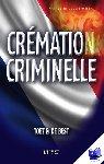 Toet & De Best - Cremation criminelle