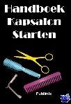 Simonis, Frytske - Handboek Kapsalon starten - POD editie