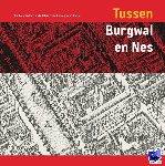 Carasso-Kok, M., Lakerveld, C. van - Tussen Burgwal en Nes