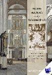 Hertog, Jaap den - Anthoni van Noordt en zijn Tabulatuurboeck in het kader van de Amsterdamse orgelcultuur tussen 1630 en 1675